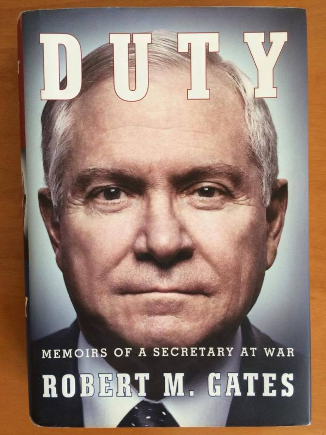 Duty – Robert Gates